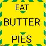 eatbutterpies.jpg